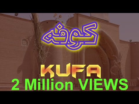 Ziyarat Kufa, Iraq