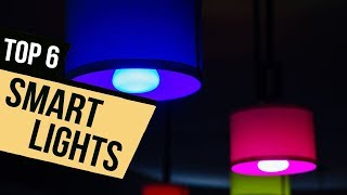 6 Smart Lights 2018 Reviews