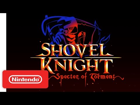 Shovel Knight: Specter of Torment – Nintendo Switch Trailer
