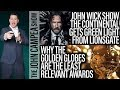 John Wick Show Coming, Why Golden Globes Are Useless - The John Campea Show