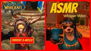 *ASMR* WoW Fashion: Current Transmogs - Whisper Video