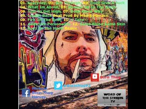addictive personality - full mixtape by born thug