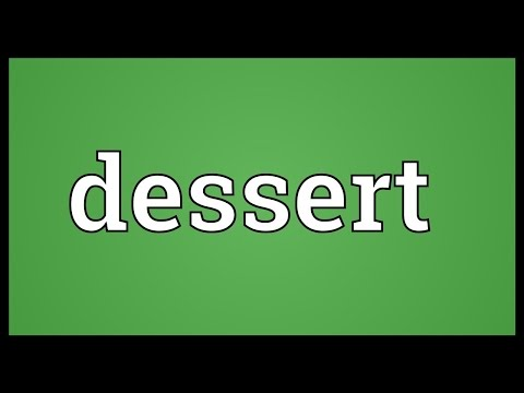 Dessert Meaning