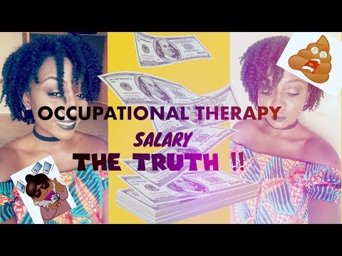 OCCUPATIONAL THERAPY SALARY!!! THE HONEST TRUTH ! HOW MUCH :) ( DO WE REALLY GET PAID !