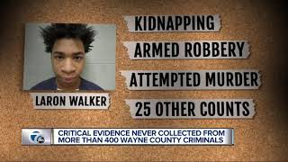 Wayne County officers never collected critical evidence from 400+ criminals, until now
