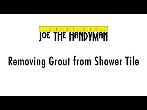 Removing Grout From A Tile Shower