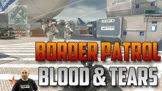 Call of Duty - Border Patrol - No Sweat, Just Blood and Tears.