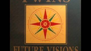 Twins - Future Visions (Club Mix)