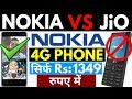Nokia Hits Hard On Jio Rs:1500 4G Phone | Nokia 4G Smartphone At just Rs:1349 | Nokia 3