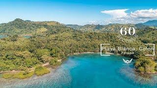 60 Seconds in: Playa Blanca, Colon, Panama
