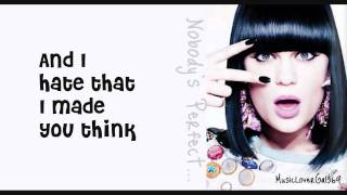Jessie J - Nobody's Perfect - Lyrics - HD thumbnail