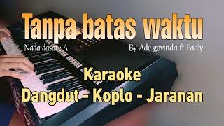 Tanpa batas waktu (Ikatan cinta soundtrack) Karaoke dangdut koplo jaranan