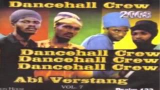 Dancehall Crew - A Na Mi (Naya Judgeman)