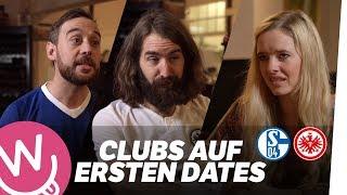 Clubs auf ERSTEN DATES | Schalke & Frankfurt