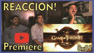 GAME OF THRONES Temporada 8 episodio 1 REACCION!😱 MEJORES MOMENTOS💥 Premiere