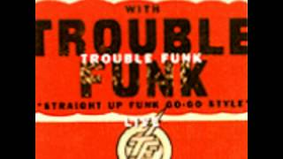 Trouble Funk - Drop the Bomb (12