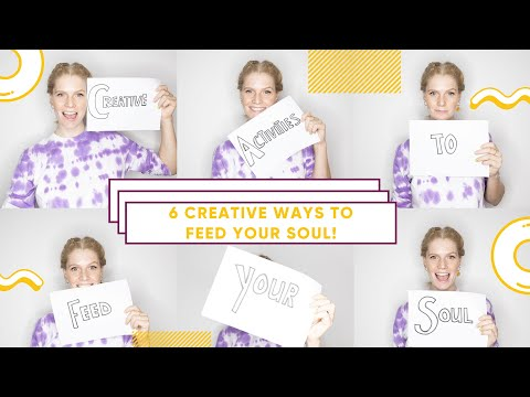 🎭Creative Mindfulness🎨: How To Feed Your Mind & Soul!
