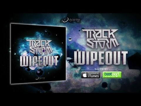 Trackstorm - Wipeout [Promo Medley]