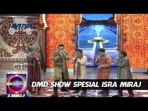 Bukan Senada Belajar Nasyid - DMD Spesial Isra Miraj (16/5)