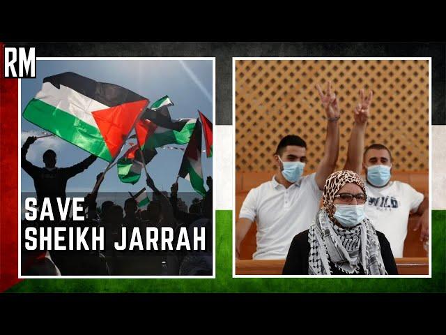 Sheikh Jarrah: Palestinians Fight for Their Land | #SaveSheikhJarrah