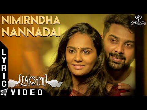 Nimirndha Nannadai - Lakshmi | Lyrical Video | Sundaramurthy KS | Sarjun KM, Sriradha Bharath