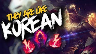 tHEY ARE LIKE KOREAN LEE SIN PLAYERS