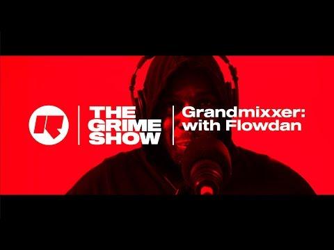The Grime Show: Grandmixxer with Flowdan