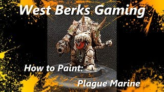 How to Paint: Plague Marines