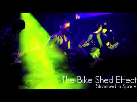 The Bike Shed Effect - Stranded In Space