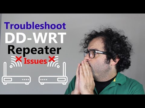 [TSHOOT] DD-WRT Repeater & Repeater Bridge Issues!