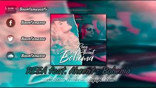 REEA feat. Akcent - Bohema