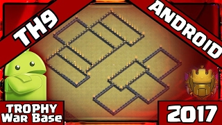 ✅Clash Of Clans: NEW TOWN HALL 9 WAR BASE 2017   TH9 BEST Anti 3 Star CoC LAYOUT - Android + Replays