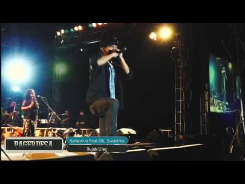 Kalacakra - Lgm. Rujak Uleg Feat Ok. Swastika (Official Live Music Video) Keroncong Metalcore