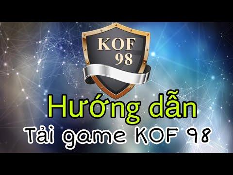 Hướng dẫn tải Game Quyền vương - KOF98 cho android và ios tất cả các server.