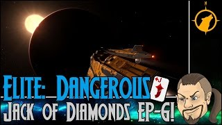 Elite: Dangerous - Operation Jack of Diamonds EP-6!