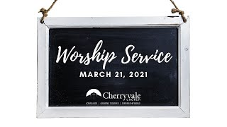 March 21, 2021. Worship Service at Cherryvale UMC, Staunton, VA