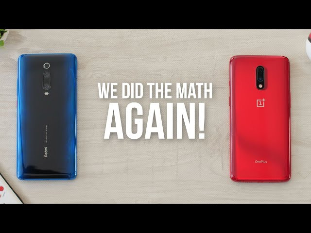 Redmi K20 Pro vs OnePlus 7: We Did the Math AGAIN!