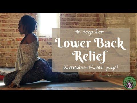 Yin Yoga For Lower Back Relief (Cannabis-enhanced Yoga)