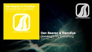SSR077: Oen Bearen & TrancEye - Goodnight My Everything (Suprano Remix)