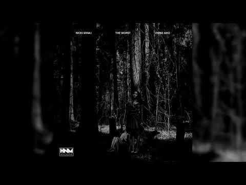 Nicki Minaj, Jhené Aiko - The Worst [MASHUP]