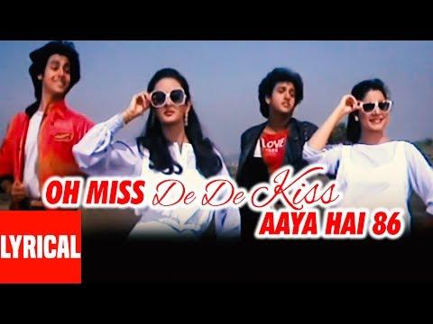 Miss De De Kiss  Lyrical Video | Love 86 | Govinda, Rohan Kapoor, Neelam