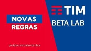 TIM BETA - NOVAS REGRAS 2018