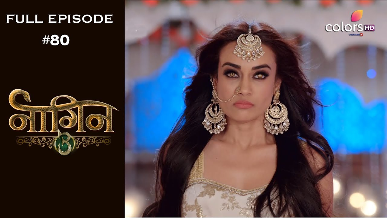 Download Naagin 3 - 3rd March 2019 - नागिन 3 - Full Episode