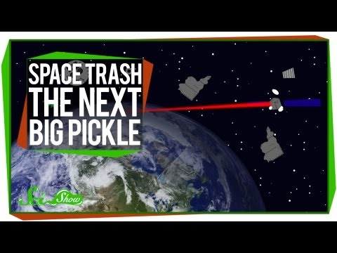 Space Trash: The Next Big Pickle
