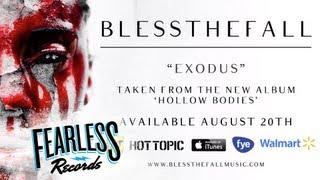 Blessthefall - Exodus (Track 1)