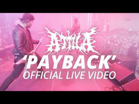 Attila - Payback (Official HD Live Video)