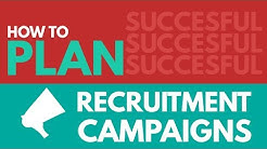 How to Plan a Successful Recruitment Campaign