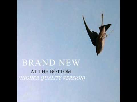 Brand New - At The Bottom (HIGHER QUALITY)