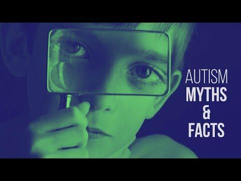 Autism: Myths & Facts