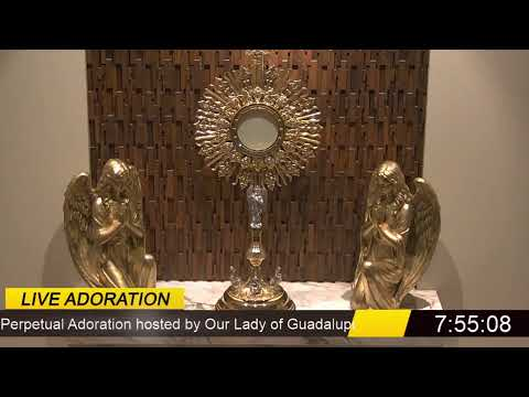 First Friday Holy Hour of Adoration at Our Lady of Guadalupe of The Blessed Sacrament